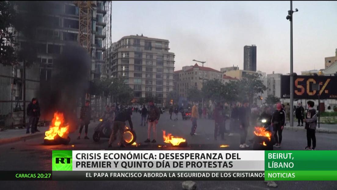 El Líbano vive su quinto día de protestas mientras se agudiza la crisis económica
