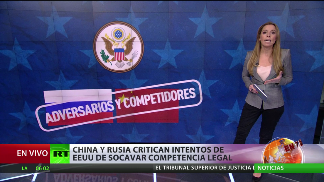 China y Rusia critican los intentos de EE.UU. de socavar competencia legal