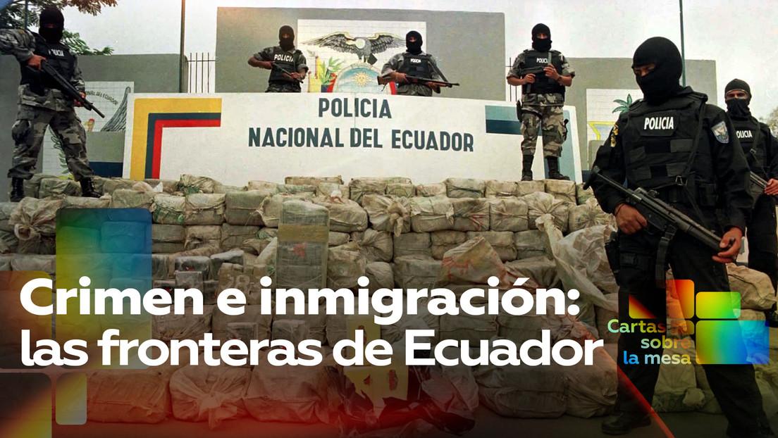 Crimen e inmigración: las fronteras de Ecuador