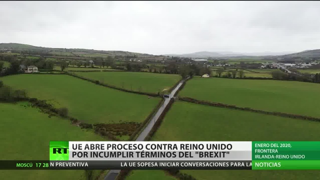 La UE inicia un proceso contra el Reino Unido por incumplir los términos del Brexit