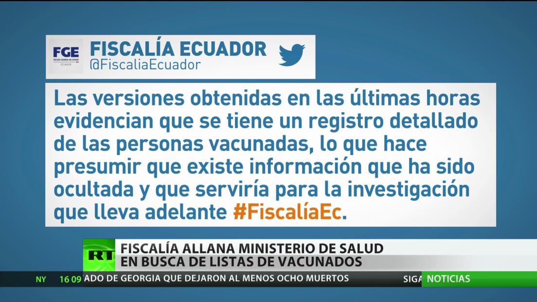 Ecuador: La Fiscalía allana el Ministerio de Salud en busca de listas de vacunados contra el covid-19