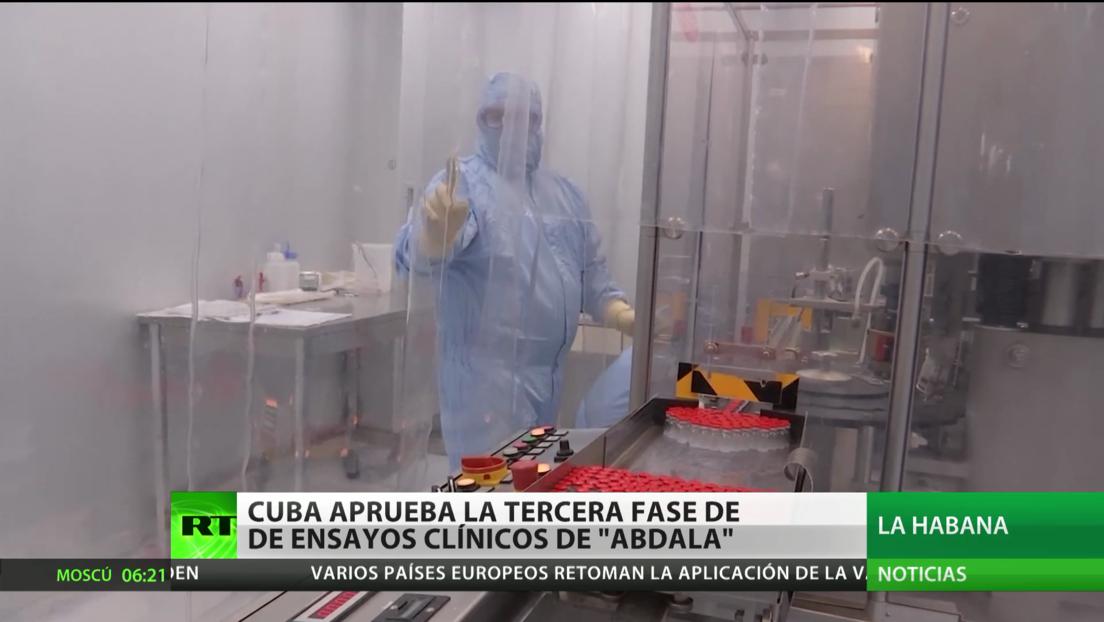 Cuba aprueba la tercera fase de los ensayos de su vacuna Abdala contra el covid-19