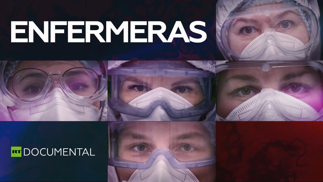"""""""Las reconozco por sus ojos"""": las enfermeras, elemento crucial en la lucha contra la pandemia"""