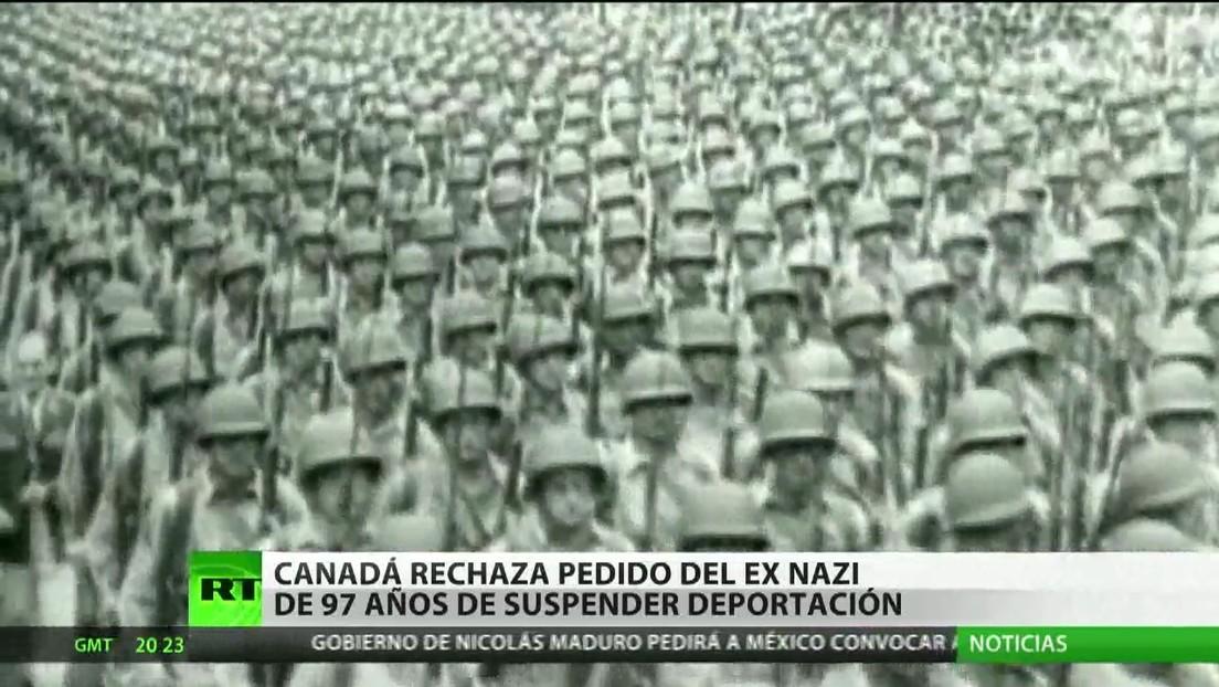 Canadá rechaza pedido de un exnazi de 97 años de suspender su deportación