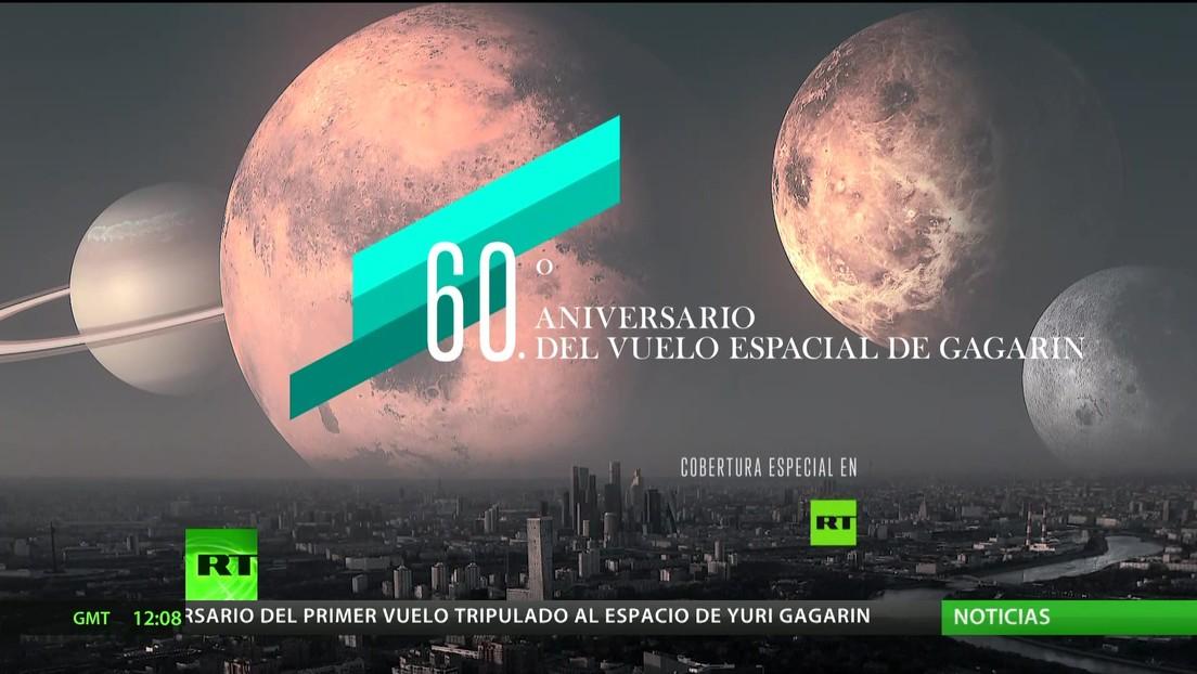 Sexagésimo aniversario del vuelo espacial de Yuri Gagarin