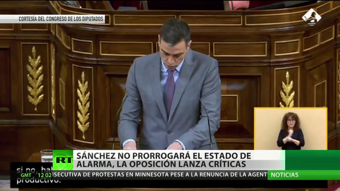 España: Sánchez no prorrogará el estado de alarma a pesar de las críticas de la oposición