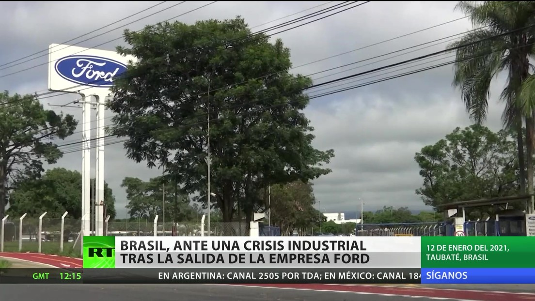 Brasil enfrenta una crisis industrial tras la salida de Ford del país