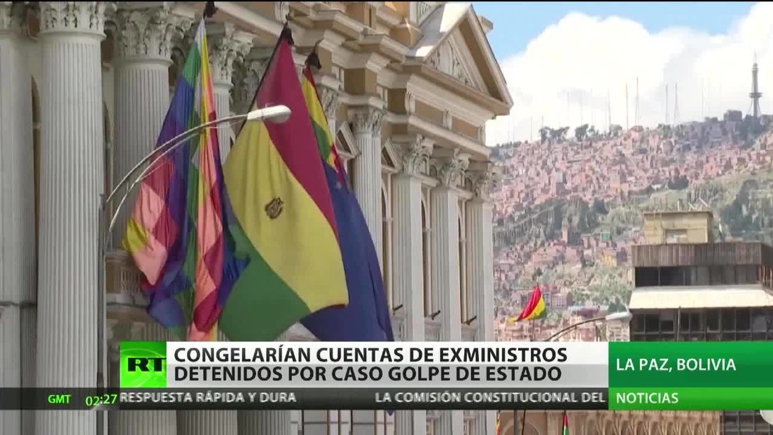Congelarían cuentas de exministros de Bolivia detenidos por el caso 'golpe de Estado'