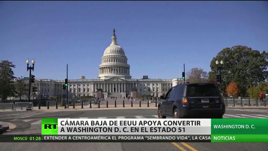 La Cámara de Representantes de EE.UU. apoya convertir Washington D.C. en el estado número 51