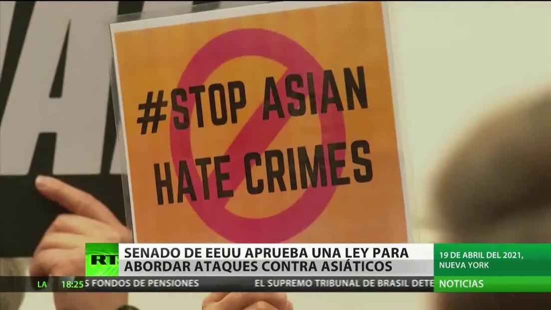 El Senado de EE.UU. aprueba una ley para abordar ataques los contra los estadounidenses de ascendencia asiática