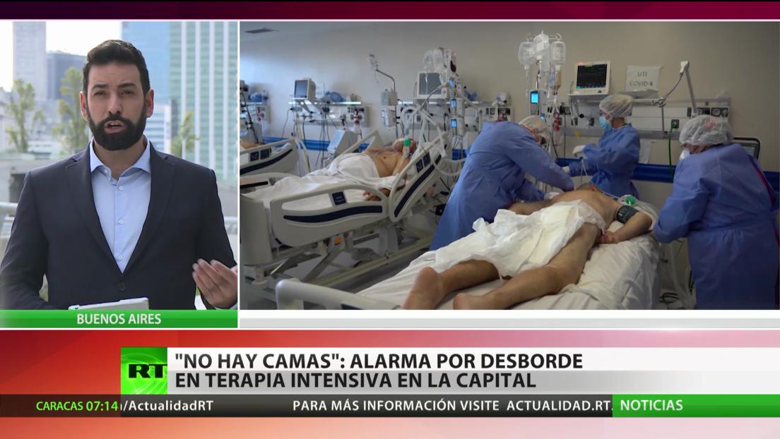 """""""No hay camas"""": alarma por el desborde en terapia intensiva por covid-19 en Buenos Aires"""