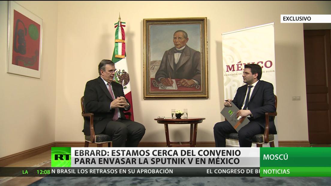 Ebrard: México está cerca de un convenio para envasar la vacuna rusa Sputnik V en el país