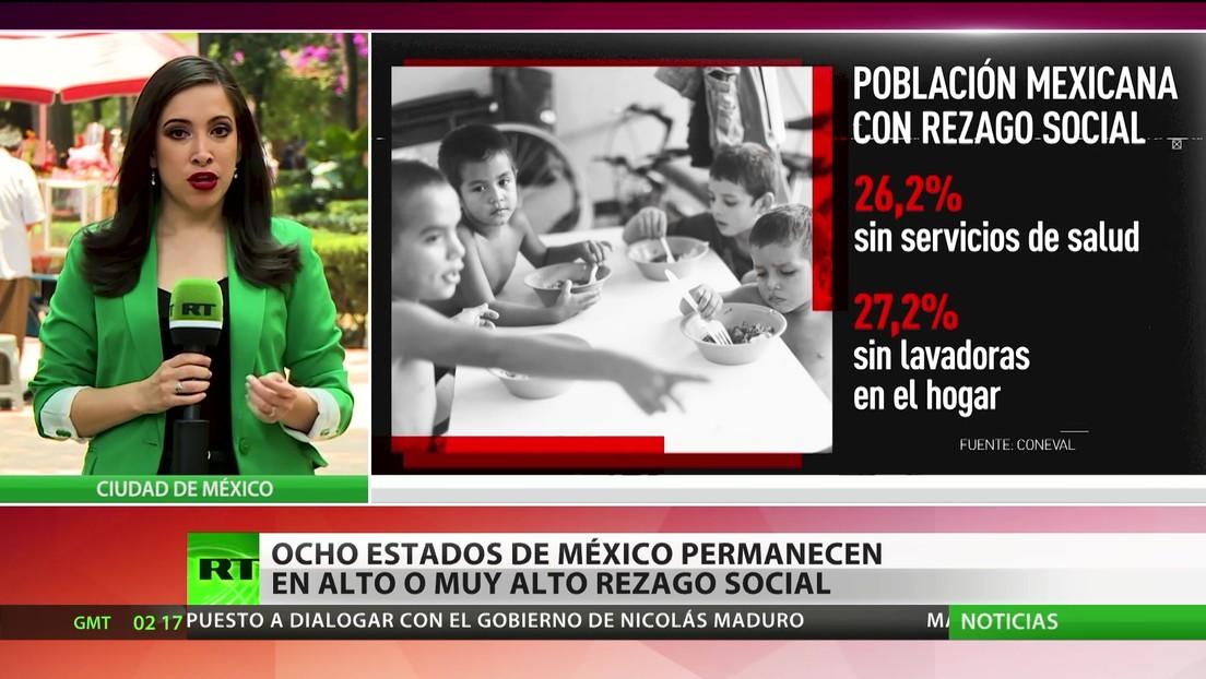 Ocho estados mexicanos permanecen en alto o muy alto rezago social