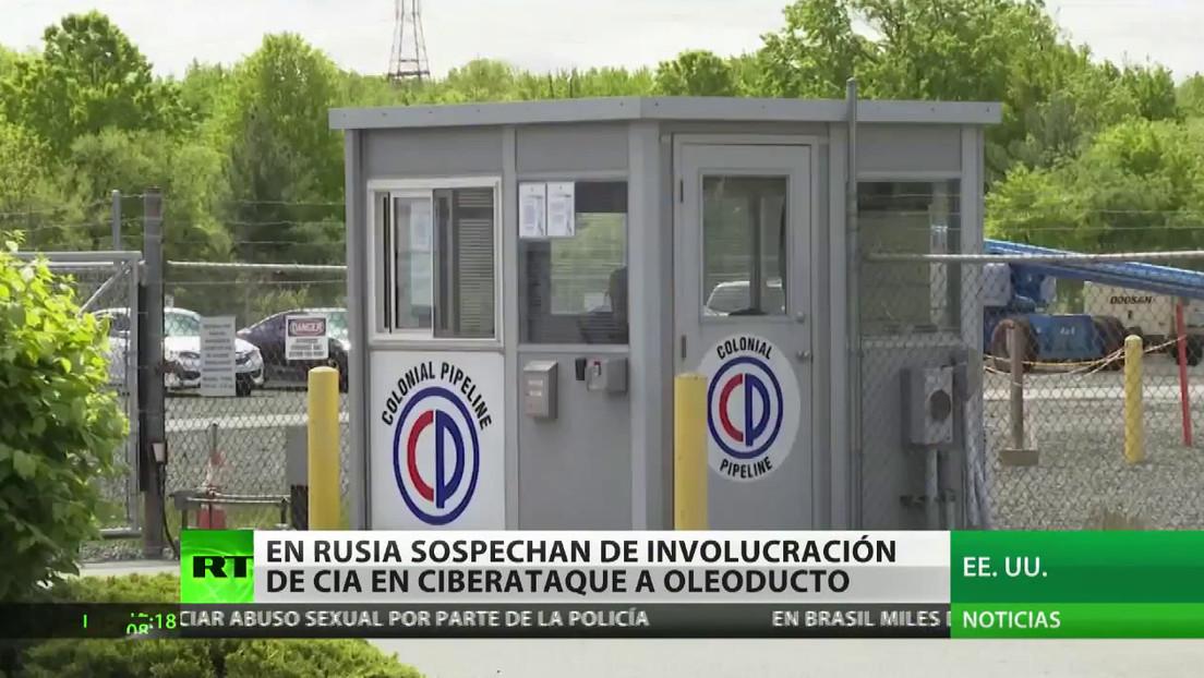 Desde Rusia señalan una unidad de la CIA como posible autora del ciberataque a Colonial Pipelines