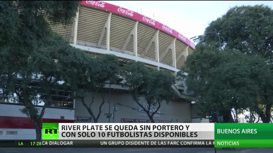 El River Plate se queda sin portero y con solo 10 futbolistas disponibles tras un brote de coronavirus en el equipo