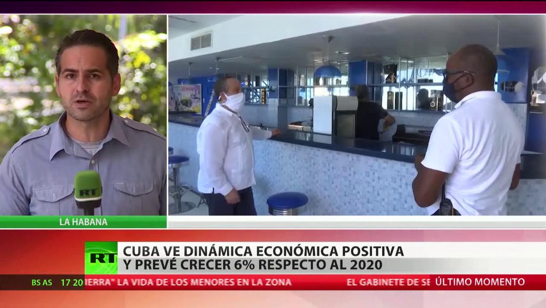 Cuba ve la dinámica económica positiva y prevé crecer un 6 % con respecto al 2020