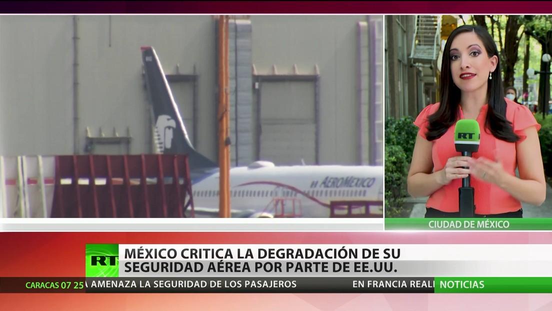 México critica la degradación de su seguridad aérea por parte de EE.UU.