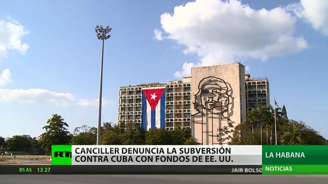 Canciller cubano denuncia financiamiento de la subversión contra su país con fondos de EE.UU.