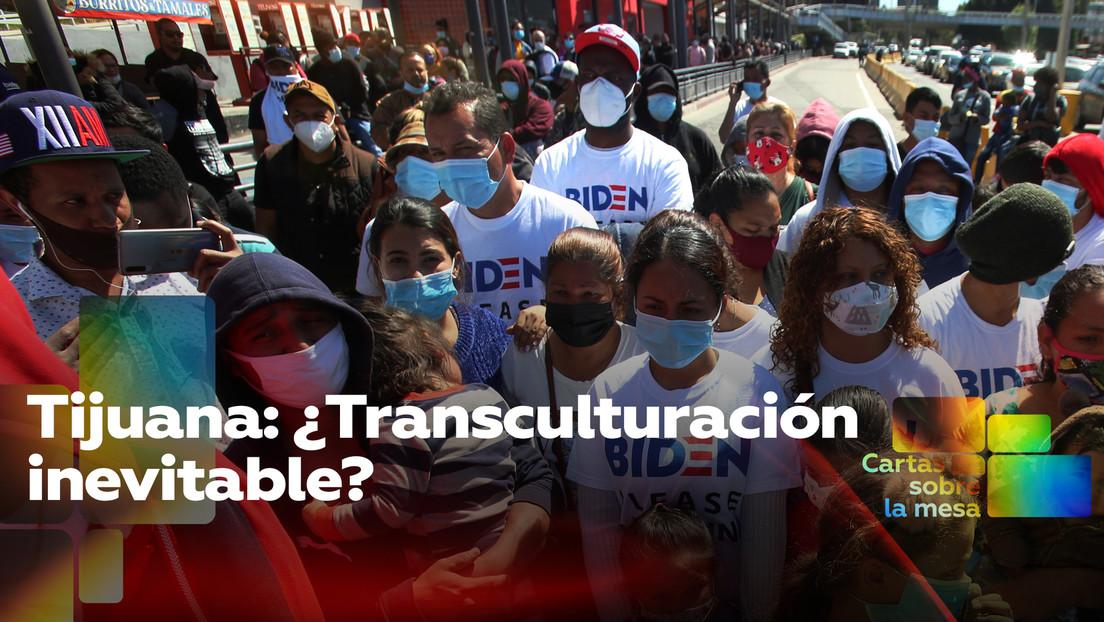 Tijuana: ¿Transculturación inevitable?