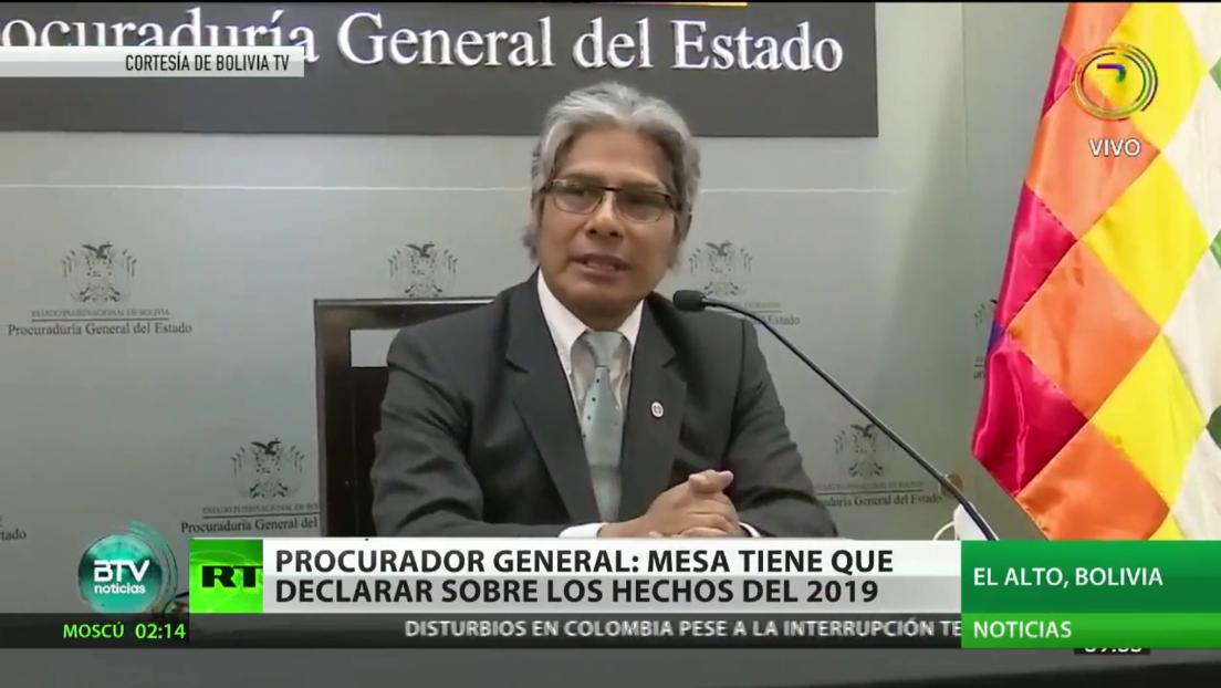 El procurador general de Bolivia señala que Mesa tiene que declarar sobre los hechos de 2019