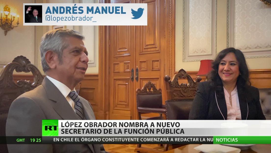 México: López Obrador nombra a nuevo secretario de la Función Pública