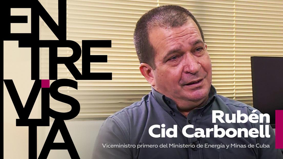 """Viceministro de Energía de Cuba: """"Sin el bloqueo de EE.UU. podríamos contar con unas relaciones empresariales normales y no con una 'política sucia'"""""""