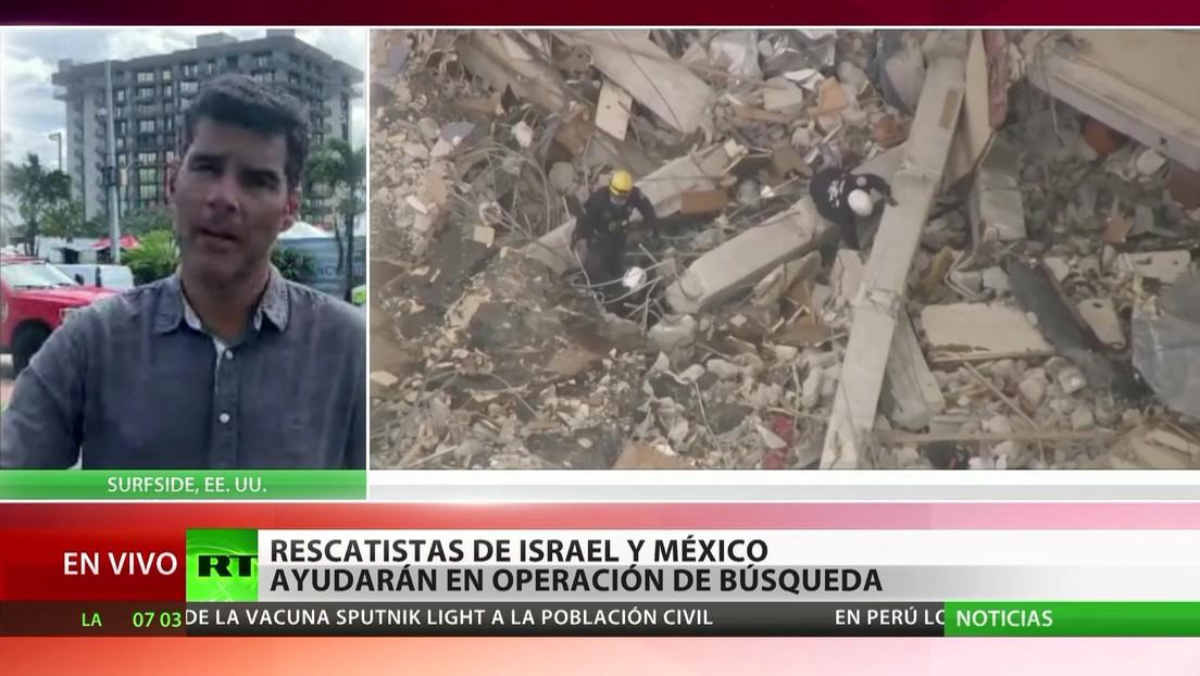 Derrumbe de un edificio en Florida: Rescatistas de Israel y México ayudarán en la operación de búsqueda