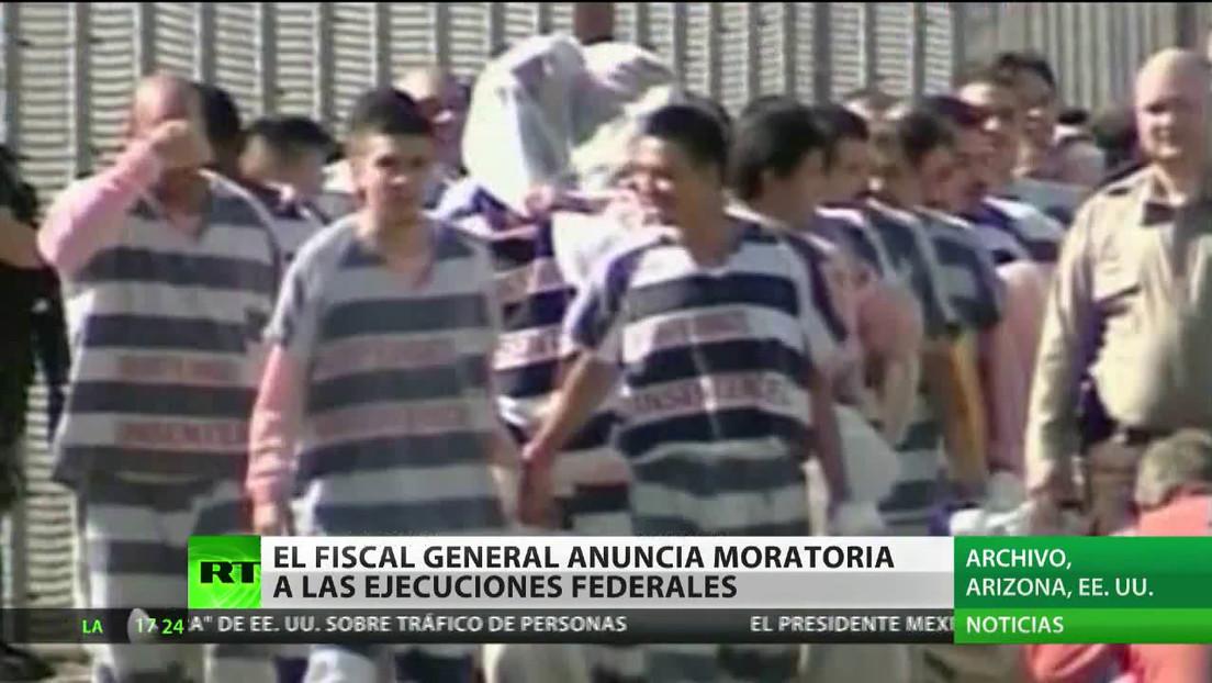 El fiscal general de EE.UU. anuncia una moratoria a las ejecuciones federales