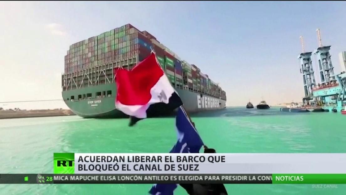 La autoridad del canal de Suez informa sobre un acuerdo para liberar el buque Ever Green