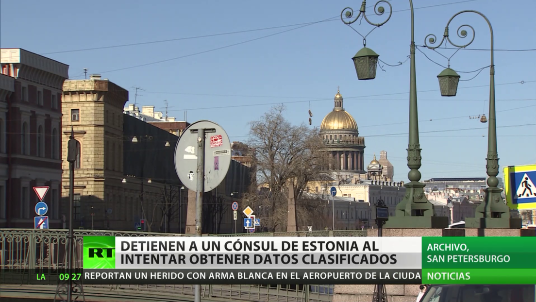 Detienen a un cónsul de Estonia en San Petersburgo mientras recibía información clasificada