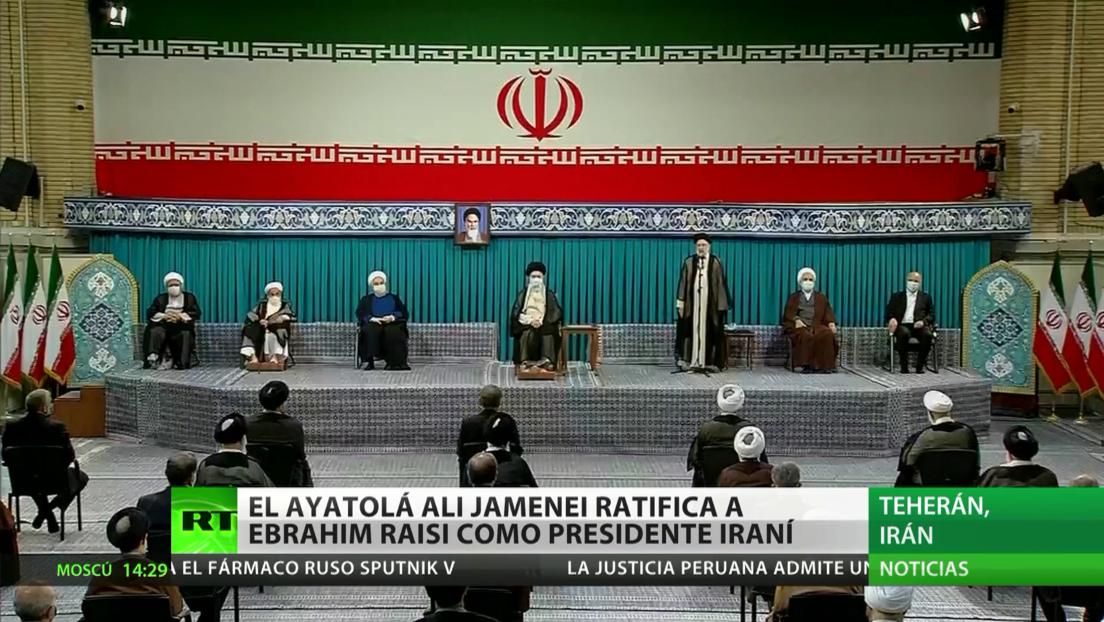 El ayatolá Alí Jameneí ratifica a Ebrahim Raisi como presidente de Irán