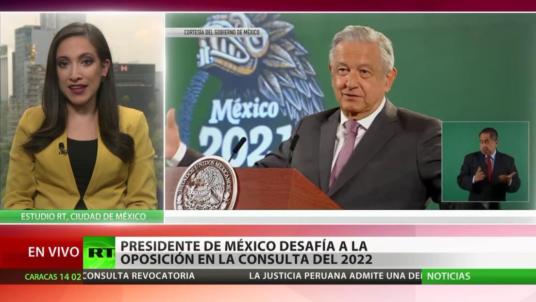 Presidente de México desafía a la oposición en la consulta del 2022