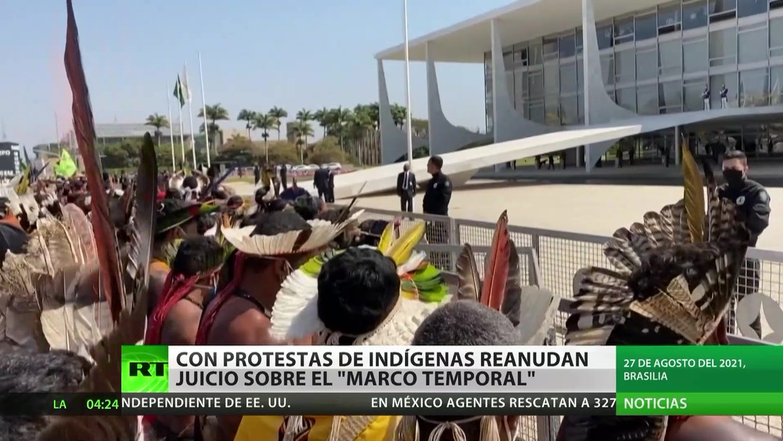"""Brasil: Se reanuda el juicio sobre el """"marco temporal"""" en medio de protestas de indígenas"""