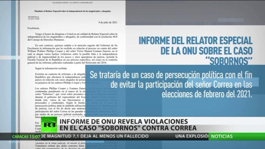 Un informe de la ONU revela irregularidades jurídicas en el Caso Sobornos contra Rafael Correa