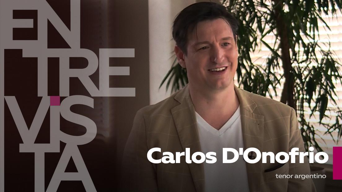 """Carlos D'Onofrio, tenor argentino: """"En los tiempos de la pandemia global, Rusia ha sido muy piadosa con los artistas"""""""