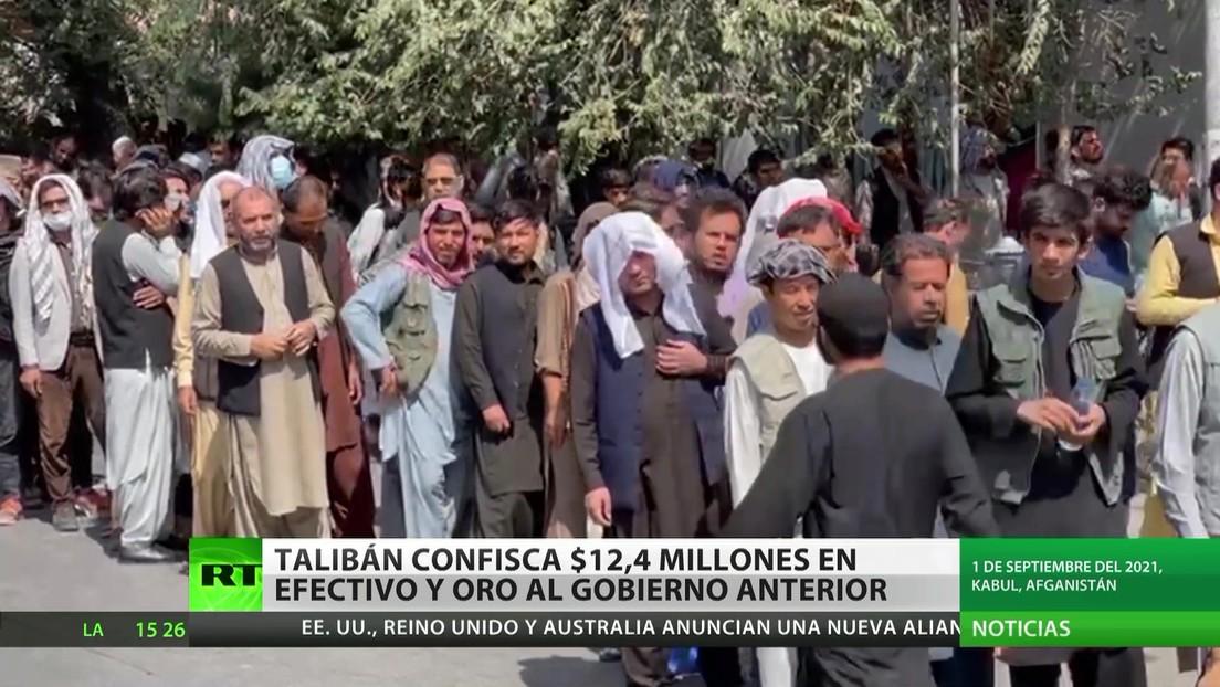 Los talibanes confiscan 12,4 millones de dólares en efectivo y oro de personeros del Gobierno anterior