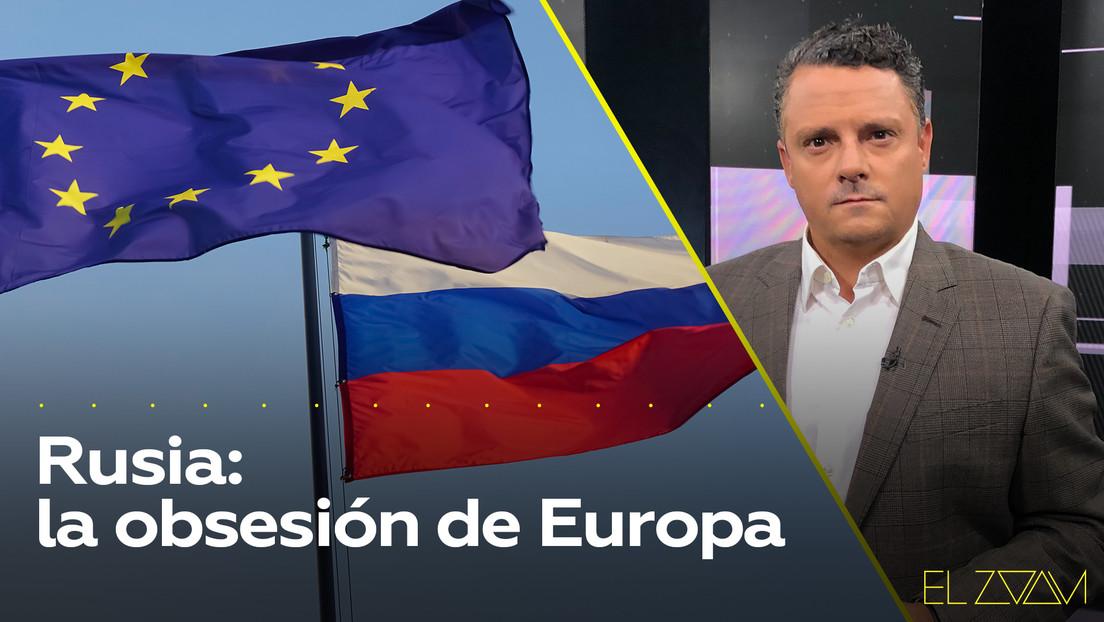 Rusia: la obsesión de Europa