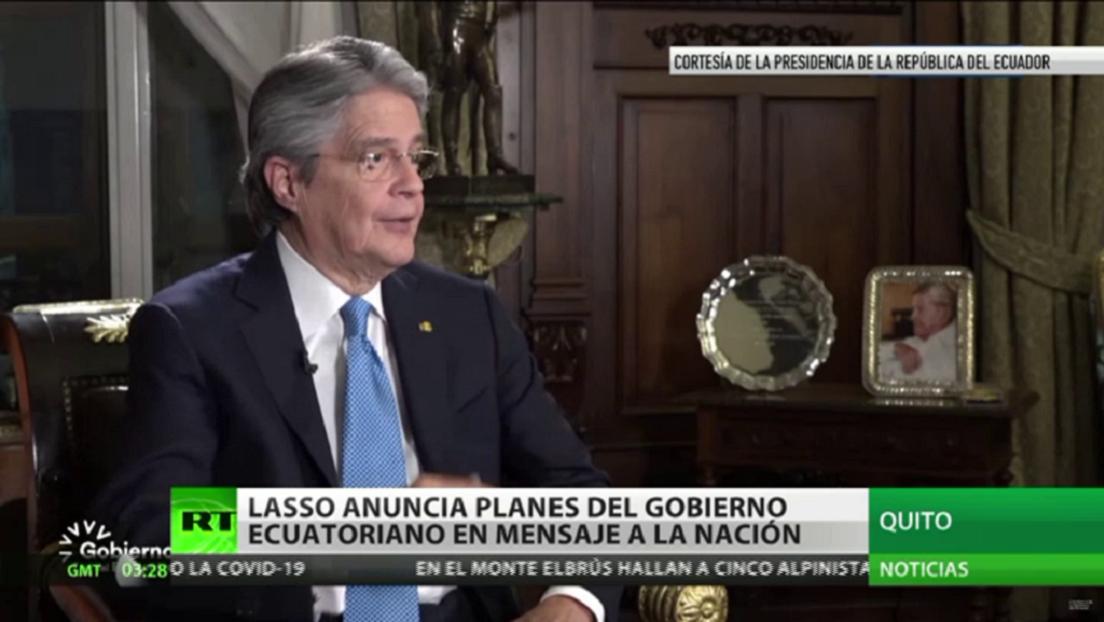 Guillermo Lasso anuncia planes del Gobierno ecuatoriano en mensaje a la nación