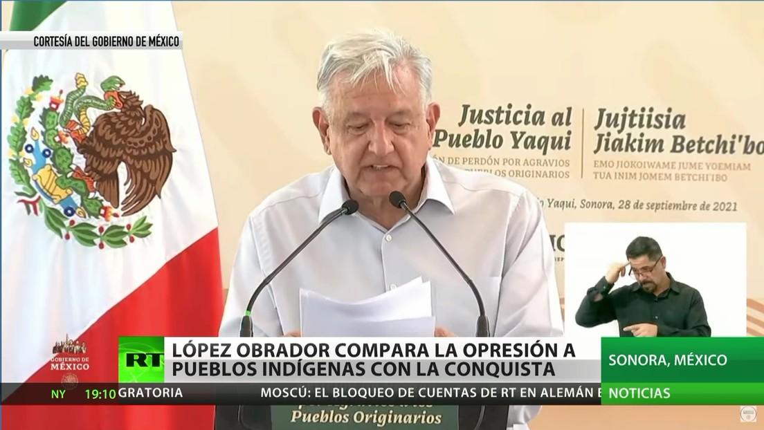 López Obrador compara la opresión a los pueblos indígenas con la Conquista