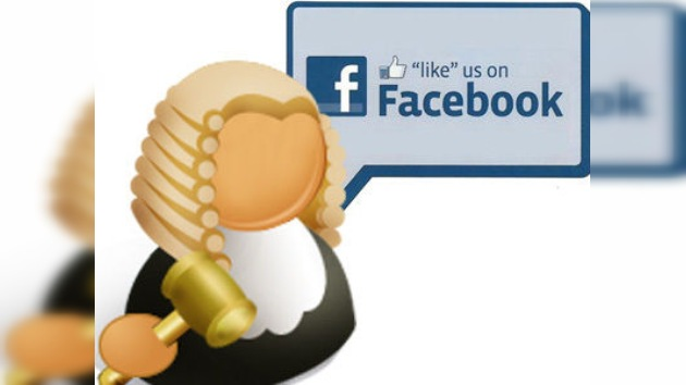 Facebook: 'Me gusta' ir a los tribunales