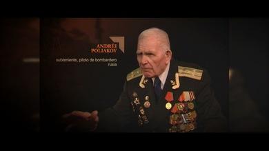 """TESTIGOS DE LA GUERRA"". Andréi Poliakov : Subteniente, piloto de bombardero. Rusia"