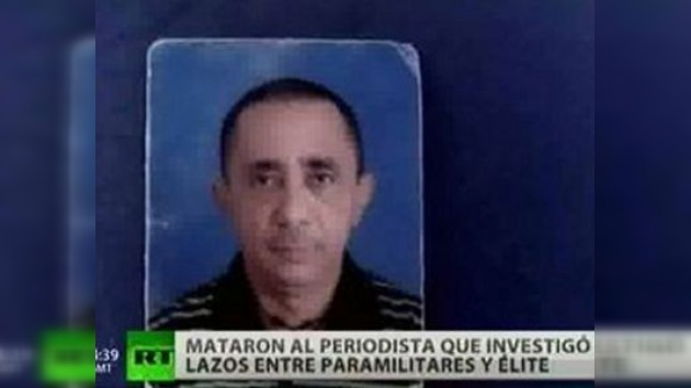 Asesinado periodista que vinculaba paramilitares con políticos en Colombia