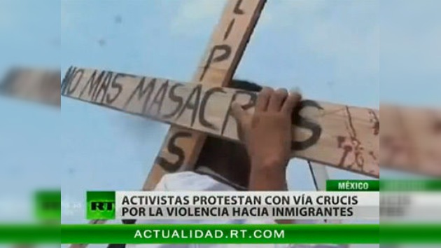 Vía Crucis del Migrante: una marcha de protesta contra la violencia en México