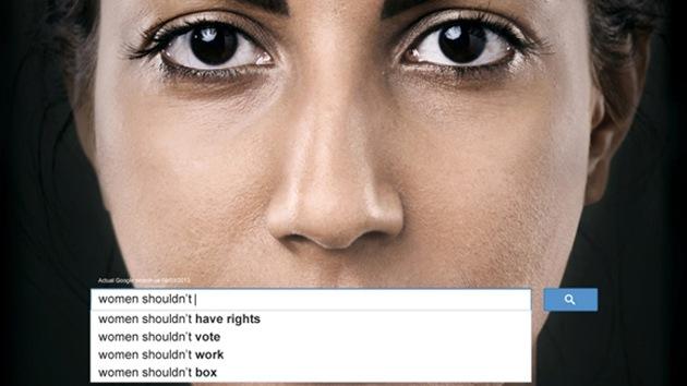 """""""Las mujeres deberían ser esclavas"""". Campaña de la ONU usa frases sexistas de Google"""