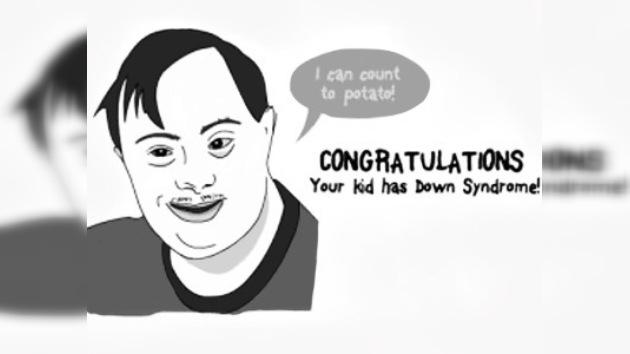 """""""¡Felicidades! ¡Tu hijo tiene el síndrome de Down!"""""""
