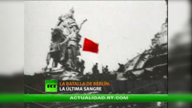 La Batalla de Berlín: la última sangre