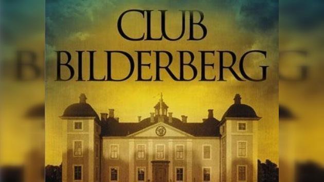 El misterioso club Bilderberg,  ¿los dueños del mundo?