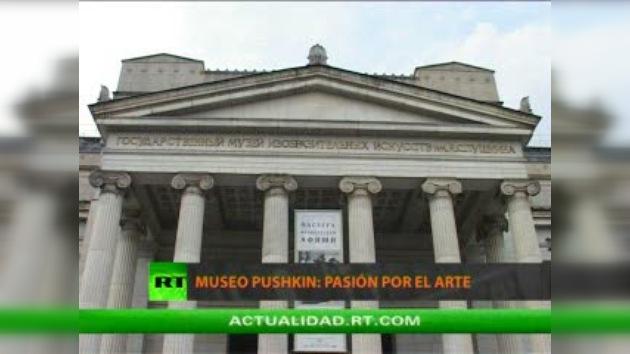 MUSEO PUSHKIN : PASIÓN POR EL ARTE