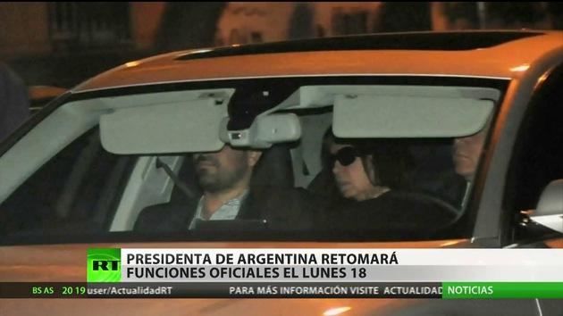 La presidenta de Argentina retomará sus funciones dentro de una semana