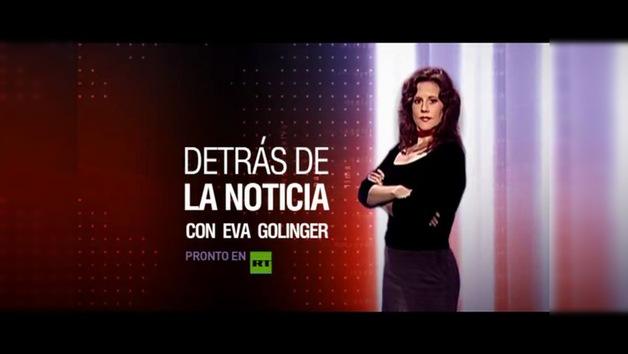 PROMO : 'DETRÁS DE LA NOTICIA' CON EVA GOLINGER